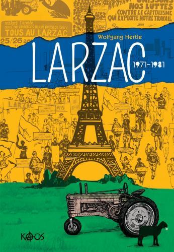 Larzac 1971-1981