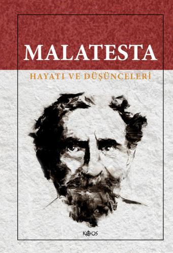 Malatesta - Hayatı ve Düşünceleri
